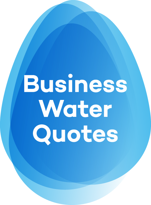 Business Water Quotes
